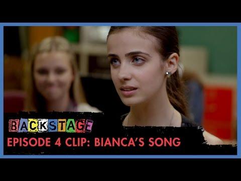 Backstage | Season 1: Episode 4 Clip - Bianca's Song