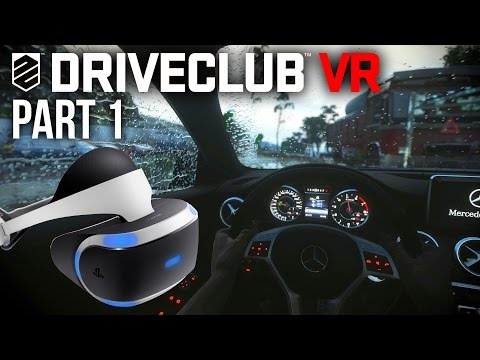 Driveclub VR Gameplay Walkthrough Part 1 - BEST DRIVING EXPERIENCE (Playstation VR)