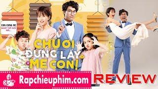 [Review] Chú ơi đừng lấy mẹ con - Không phải là một vai diễn thành công của Kiều Minh Tuấn