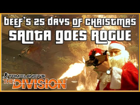 The Division Santa Goes Rogue in the DZ Beef's 25 Days of Christmas | The Division Darkzone Gameplay