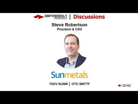 Discussion with Steve Robertson  |  Sun Metals