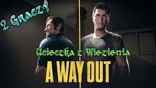 ????A Way Out czyli Ucieczka z więzienia dla 2 Graczy  Bijatyka,dymy - Na żywo