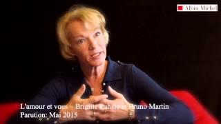 L'amour et vous - Brigitte Lahaie