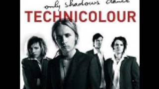 Technicolour - all my life