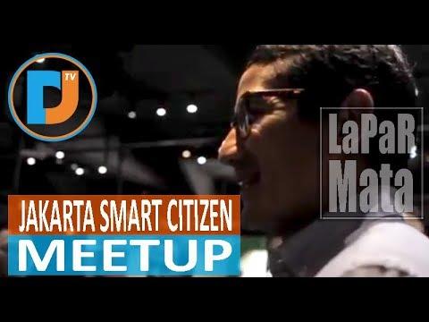 EKSKLUSIF! SANDIAGA UNO HADIRI JAKARTA SMART CITIZEN MEETUP #LaPaRMataJakartaMOA