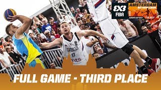Serbia vs. Ukraine - Third Place - Full Game - FIBA 3x3 Europe Cup 2017