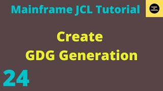 JCL Basics Tutorial To Create GDG Generation #16