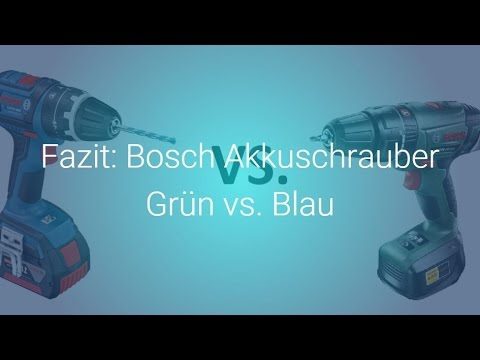fazit bosch akkuschrauber gr n vs blau youtube. Black Bedroom Furniture Sets. Home Design Ideas