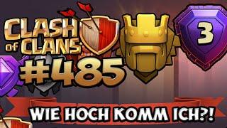 POKALE FTW - WIE HOCH KOMM ICH?! ★ CLASH OF CLANS #485 ★ Let's Play COC ★ Deutsch ★