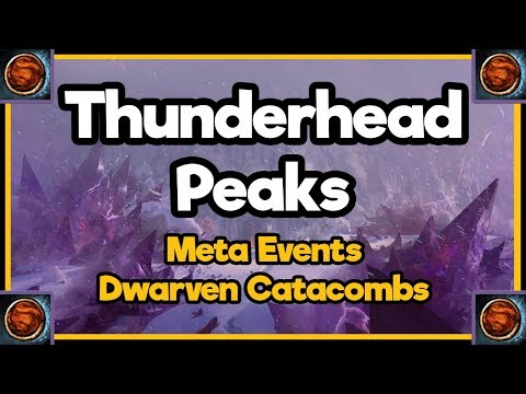 Guild Wars 2  - Thunderhead Peaks - Meta Events and the Dwarven Catacombs thumbnail