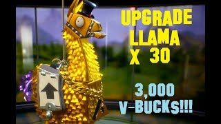 Fortnite: Smashing Open 30 Upgrade Llamas (3,000 v-bucks)