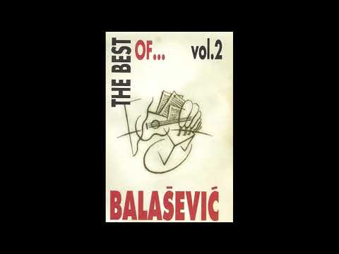 Djordje Balasevic - The Best Of... Vol. 2 - (Audio 1994) HD