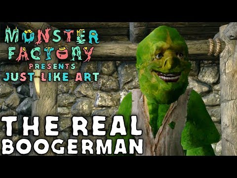 Monster Factory Presents: Just Like Art — THE REAL BOOGERMAN