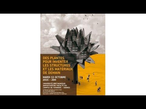 Planète-conférences -Des plantes pour inventer les structures et les matériaux de demain