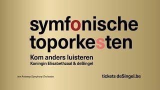 deSingel raakt - Internationale symfonische toporkesten seizoen 2019-2020