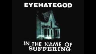 EYEHATEGOD - Depress