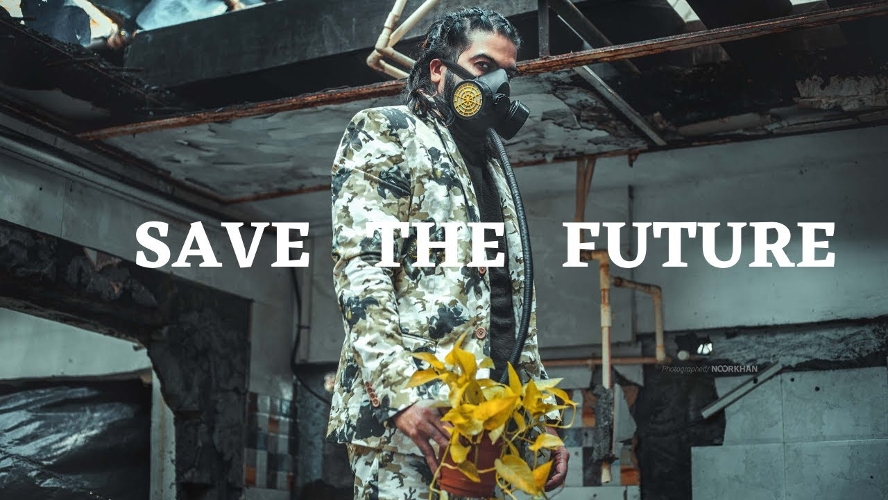 SAVE THE FUTURE!