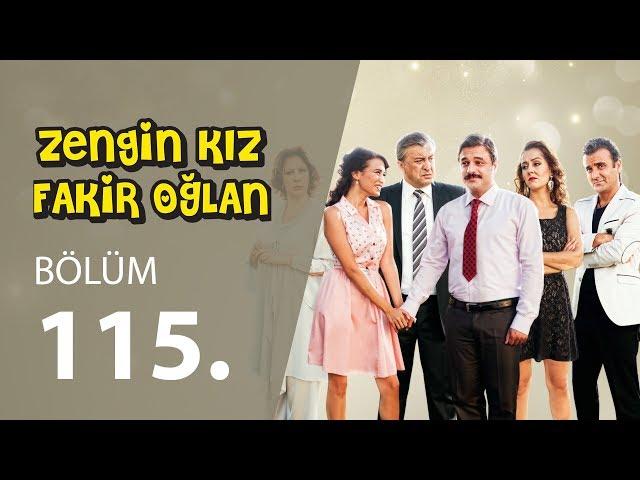 Zengin Kız Fakir Oğlan 115.Bölüm Tek PARÇA 1080p