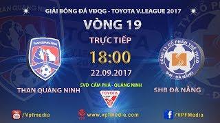 Than Quang Ninh vs Da Nang full match