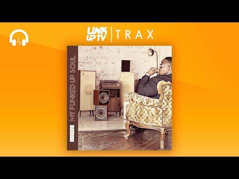 Bigz - My Funked Up Soul (Full Mixtape) | Link Up TV TRAX