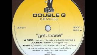Double G - Get Loose [Trench remix]
