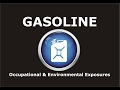 Gasoline - Occupational and Environmental Exposures
