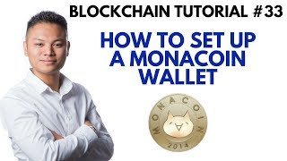 Blockchain Tutorial #33 - How To Setup A Monacoin Wallet