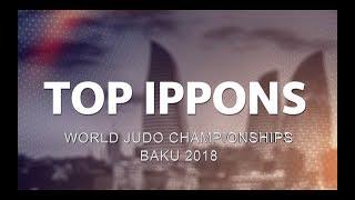 Top 10 Ippons - Baku World Judo Championships 2018