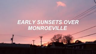 early sunsets over monroeville // my chemical romance - lyrics