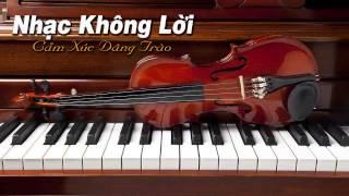 Nhạc Không Lời Piano & Violin Không Lời Nhẹ nhàng   Sâu Lắng
