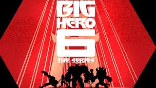 Theme Song | Big Hero 6 The Series | Disney XD