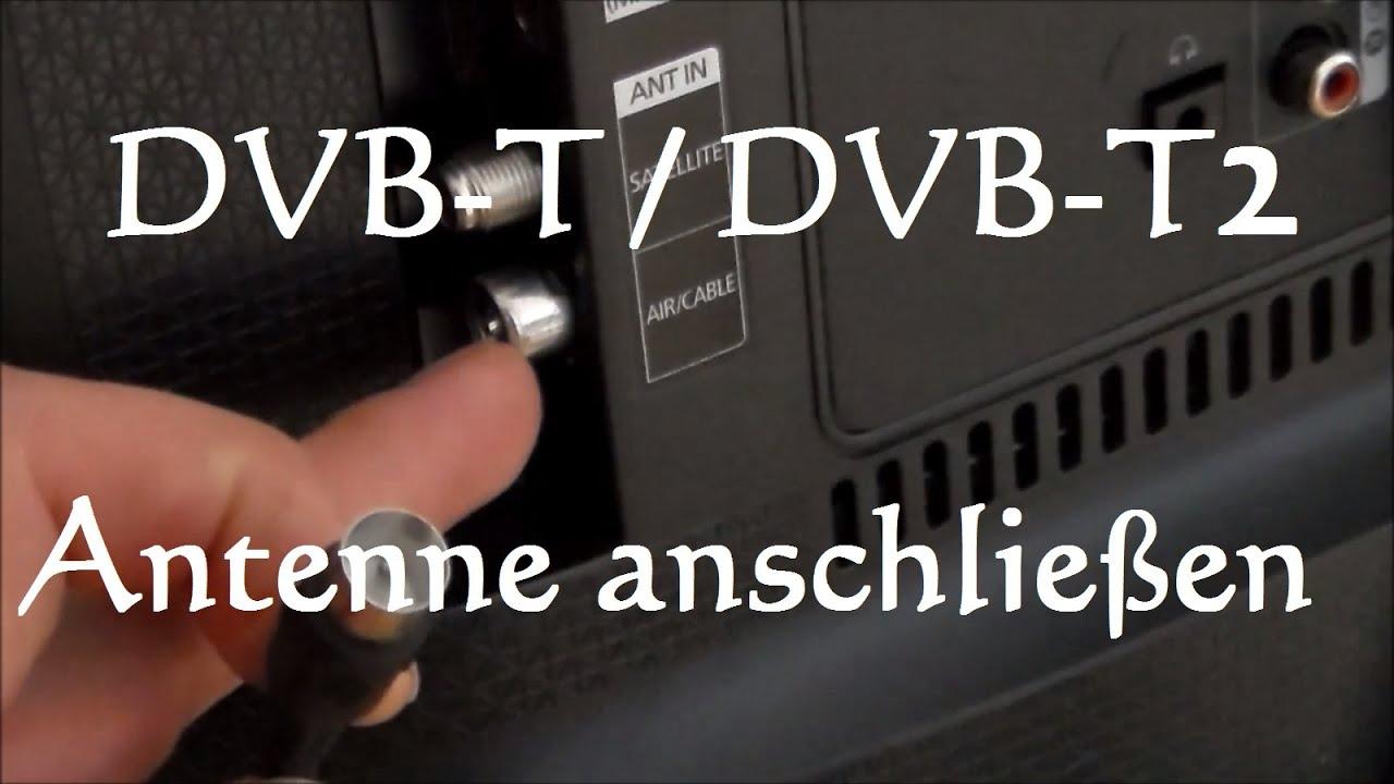 Dvb T Antenne Anschliessen Dvb T2 Antenne Anschliessen Zimmerantenne Anschliessen Youtube