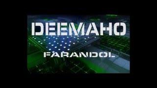 Future-Mix production présente DEEMAHO // FARANDOL // 2016 AFROBEAT...