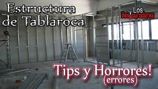 Tips y Errores en armado de estructura de Tablaroca