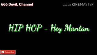 Download lagu lirik lagu hey kamu yang namanya mantan MP3