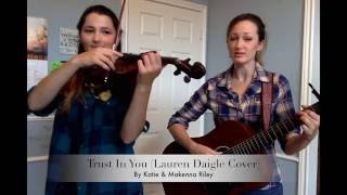 Trust In You (Lauren Daigle Cover)