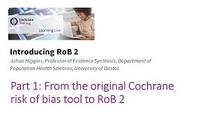 Part 1: From the original Cochrane risk of bias tool to RoB 2
