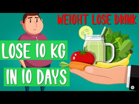 How To Lose Fat Fast – Weight Lose Drink To Lose 20KG In 10 Days