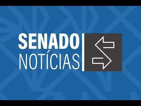 Edição da noite: Senado aprova proposta de proteção de dados pessoais dos cidadãos