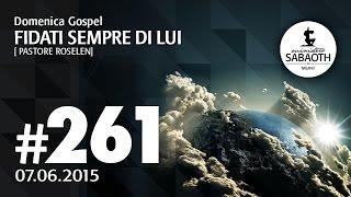 Domenica Gospel @ Milano | Fidati sempre di Lui - Pastore Roselen | 07.06.2015