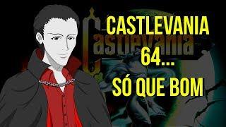 Castlevania 64...Só Que Bom
