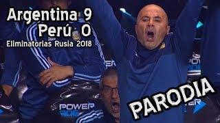 Argentina 9  Perú 0 - Eliminatorias Rusia 2018 (PARODIA)