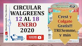 Colgate y Crest Gratis😊Circular Walgreens 12 al 18 Enero 2020