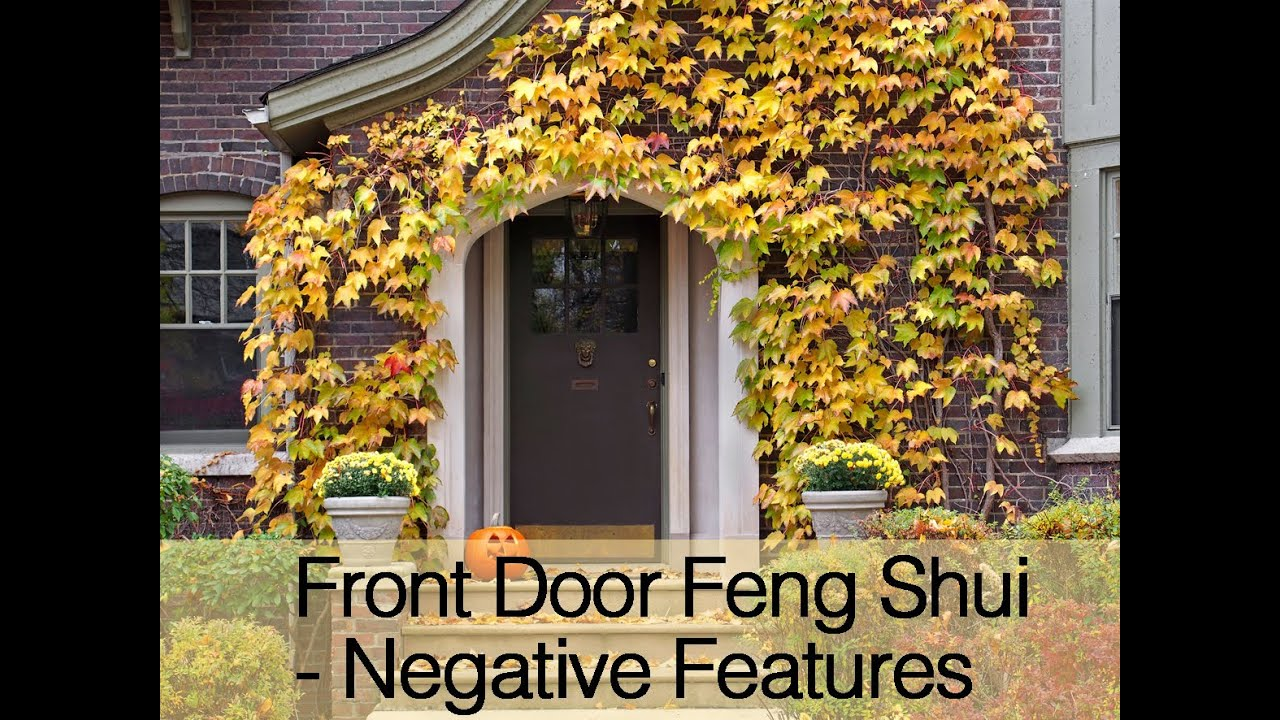 Front Door Feng Shui Negative Features Youtube