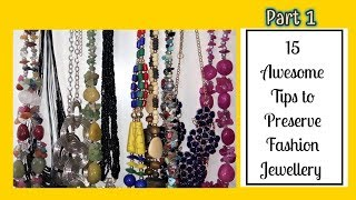 15 Awesome Tips to Preserve Fashion Jewelry || Part 1 || Its makeover tym