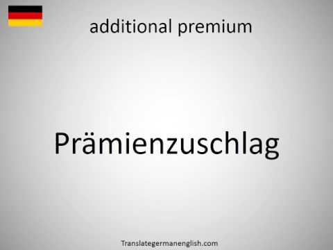 How to say additional premium in German?