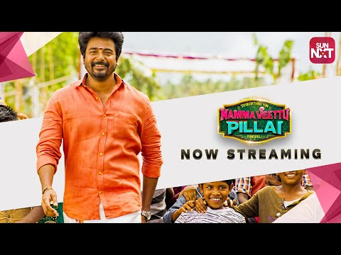 namma-veettu-pillai-|-tamil-movie-2019-|-full-movie-on-sunnxt-|-sivakarthikeyan