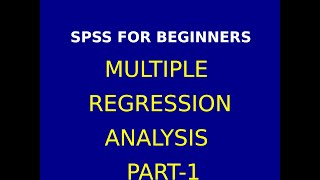 23  Multiple regression analysis using  SPSS Part 1