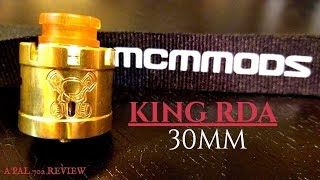 MCM KING 30 MM RDA ~ MASSIVE AIRFLOW/JUICE WELL/SERIES BUILDS/FOGGY!