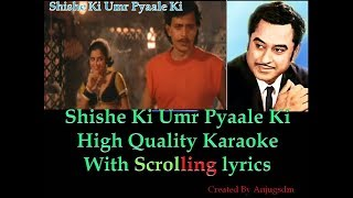 shishe Ki Umr Pyaale Ki || PREM PRATIGYA 1989 || Karaoke with scrolling lyrics (High Quality)